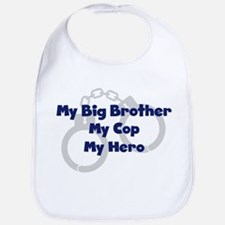 My Big Brother My Cop Bib