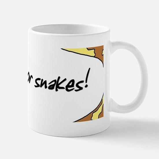 I Brake for Snakes! Mug