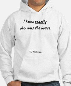 The Turtles Run the House Hoodie