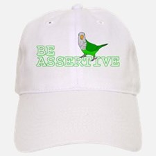 be_assertive Baseball Baseball Cap