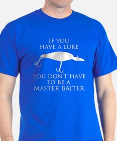 Have a lure T-Shirt