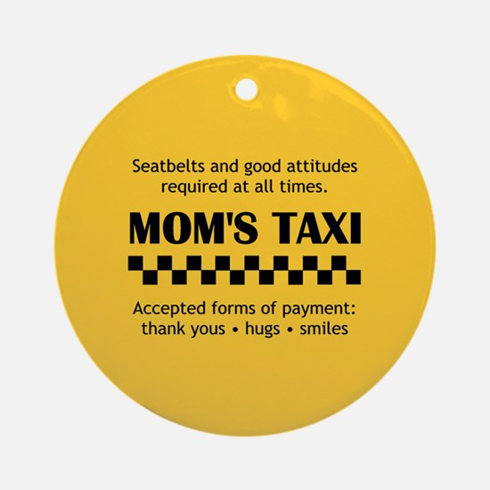 Mom's Taxi Ornament (Round)