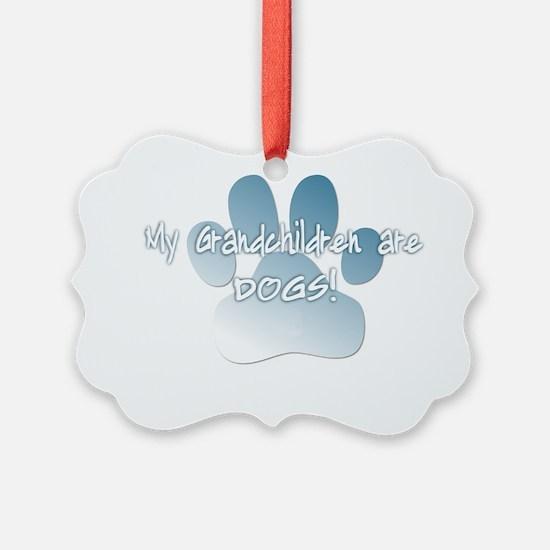 mygrandchildren_dogs Ornament