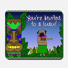 pug_luau_invitations Mousepad