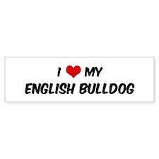 I Love: English Bulldog Bumper Bumper Sticker