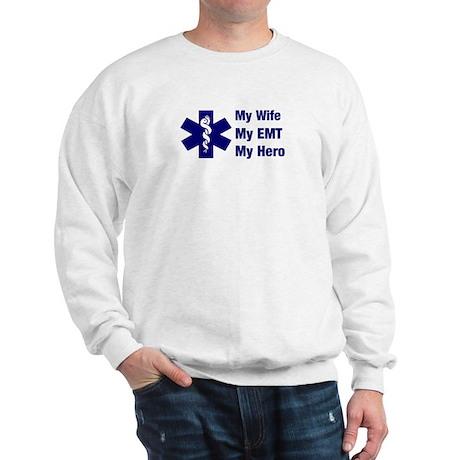 My Wife My EMT Sweatshirt