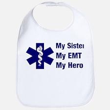 My Sister My EMT Bib