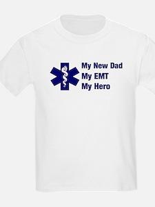My New Dad My EMT Kids T-Shirt