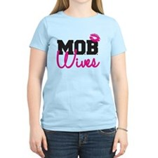 MOB Wives T-Shirt
