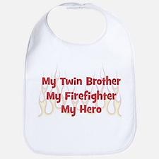 My Twin Brother My Firefighte Bib