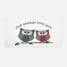 Owl always love cut cute Owls Art Beach Towel