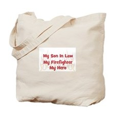 My Son In Law My Firefighter Tote Bag