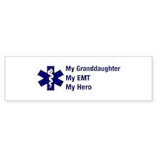 My Granddaughter My EMT Bumper Bumper Sticker