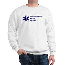 My Granddaughter My EMT Sweatshirt