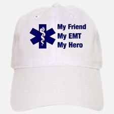 My Friend My EMT Baseball Baseball Cap