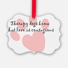 loveiscontagious Ornament