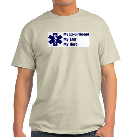 My Ex-Girlfriend My EMT Ash Grey T-Shirt