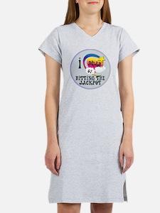 I Dream of Hitting The Jackpot Women's Nightshirt
