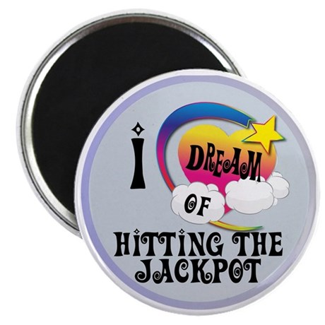 I Dream of Hitting The Jackpot Magnet