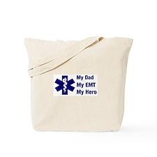 My Dad My EMT Tote Bag