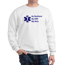 My Boyfriend My EMT Sweatshirt