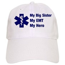 My Big Sister My EMT Baseball Cap