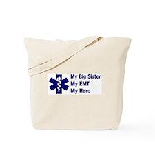 My Big Sister My EMT Tote Bag