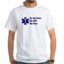 My Big Sister My EMT Shirt