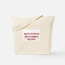 My Ex-Girlfriend My Firefight Tote Bag