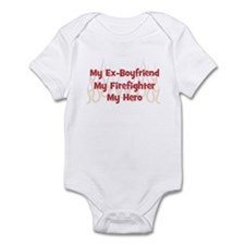 My Ex-Boyfriend My Firefighte Infant Bodysuit