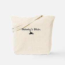 nobodysbitch Tote Bag