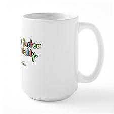 3-mydaddyisfaster Mug