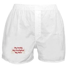 My Daddy My Firefighter Boxer Shorts