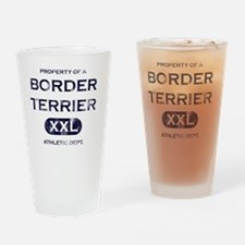 propertyof_borderterrier Drinking Glass