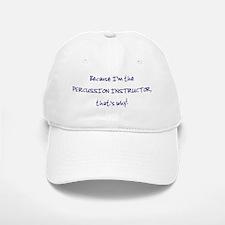 percussioninstructor_hat Baseball Baseball Cap
