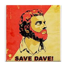 savedave.jpg Tile Coaster