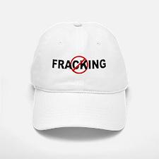 Anti / No Fracking Baseball Baseball Cap
