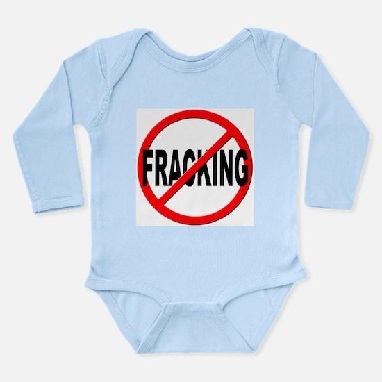 Anti / No Fracking Long Sleeve Infant Bodysuit