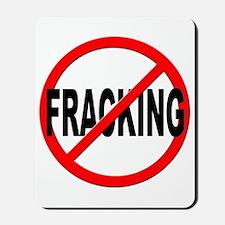 Anti / No Fracking Mousepad