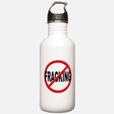 Anti / No Fracking Water Bottle