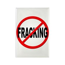 Anti / No Fracking Rectangle Magnet