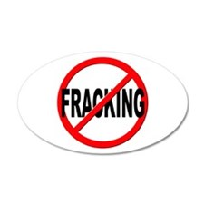 Anti / No Fracking Wall Decal