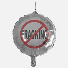 Anti / No Fracking Balloon