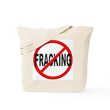 Anti / No Fracking Tote Bag