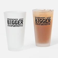 drummershavebiggerinstruments Drinking Glass