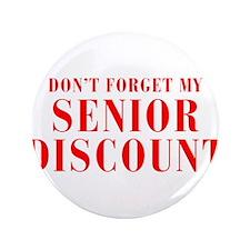 "senior-discount-bod-red 3.5"" Button"