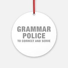 grammar-police-hel-gray Ornament (Round)