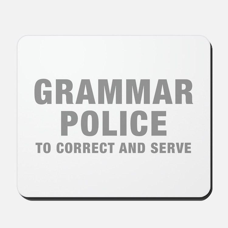 grammar-police-hel-gray Mousepad