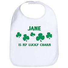 Jane is my lucky charm Bib