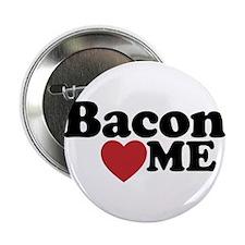 """Bacon Loves ME 2.25"""" Button"""